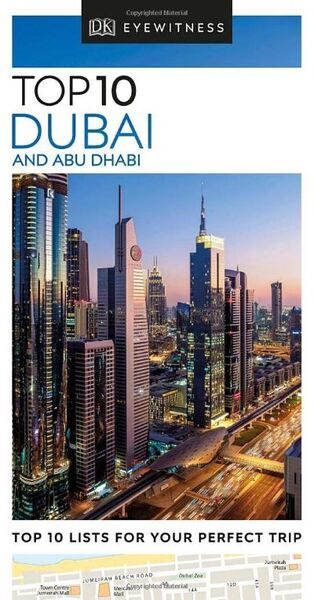 DK EYEWITNESS: TOP 10 DUBAI AND ABU DHABI