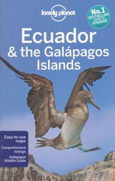 LONELY PLANET: ECUADOR & THE GALAPAGOS ISLANDS