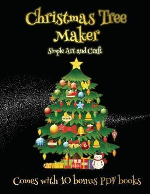 SIMPLE ART AND CRAFT (CHRISTMAS TREE MAKER)