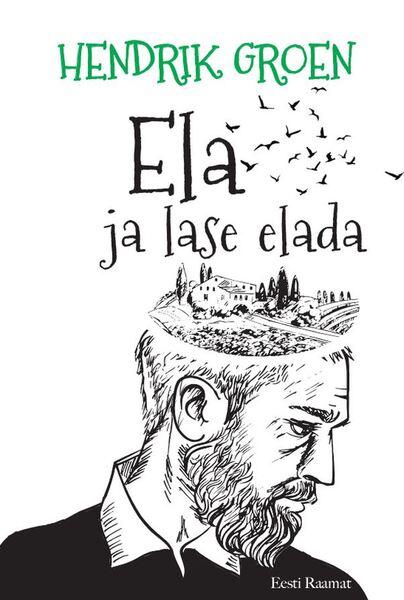 ELA JA LASE ELADA